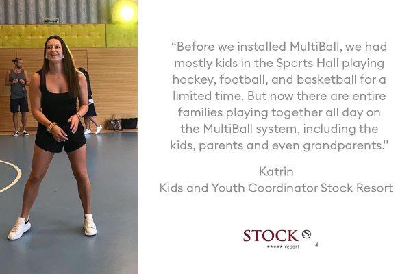 MultiBall Testimonial Katrin Stock Resort